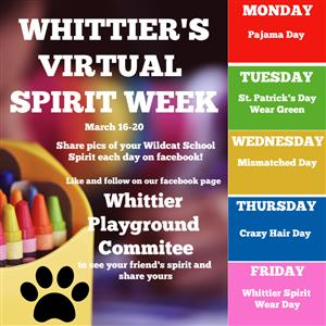 At home Spirit Week next week!!  Go to the Whittier Playground Committee facebook page to post a picture of yourself and family on Whittier Spirit Days!!