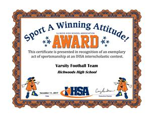 IHSA awarded Richwoods High School football players and coaches the Sporting A Winning Attitude (SAWA) award for exemplary sportsmanship